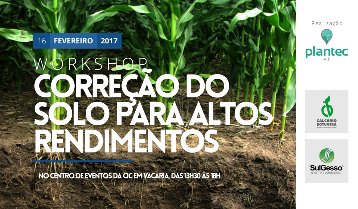 Plantec realiza Workshop de Correção do Solo para Altos Rendimentos