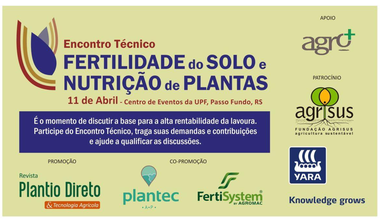 Participe do Encontro Técnico Fertilidade do Solo e Nutrição das Plantas